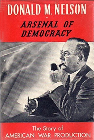 arsenal-of-democracy-the-story-of-american-war-production