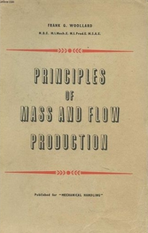 principles_of_mass_and_flow_production_by_frank_g-_woollard-adk