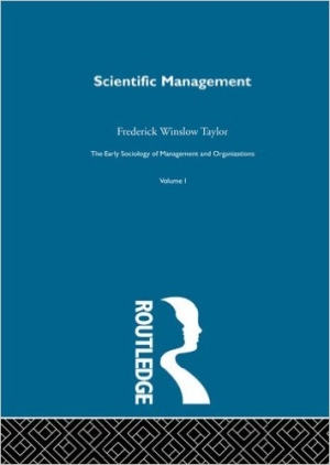 scientific-management-1-early-sociology-of-management-organizations-by-frederick-winslow-taylor