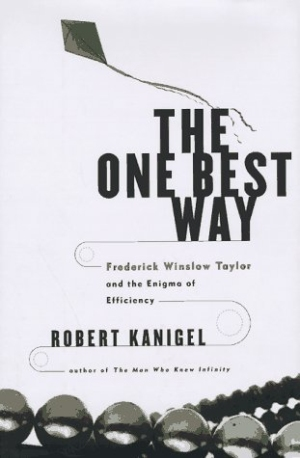 the-one-best-way-frederick-winslow-taylor-and-the-enigma-of-efficiency
